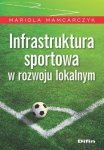 Infrastruktura sportowa w rozwoju lokalnym