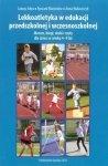 Lekkoatletyka w edukacji przedszkolnej i wczesnoszkolnej
