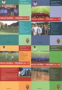 Kwartalnik Piłka nożna - Trening Rocznik 2011 nr 9-12