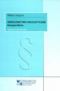 Orzecznictwo okulistyczne Kompendium