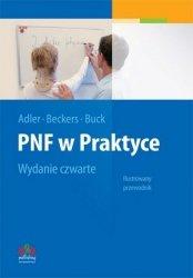 PNF w praktyce Ilustrowany Przewodnik