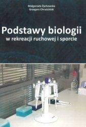 Podstawy biologii w rekreacji ruchowej w sporcie