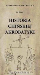 Historia chińskiej cywilizacji Historia chińskiej akrobatyki