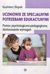 Uczniowie ze specjalnymi potrzebami edukacyjnymi Pomoc psychologiczno-pedagogiczna, dostosowanie wymagań