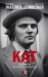 Kat Biografia Huberta Wagnera
