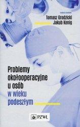 Problemy okołooperacyjne u osób w wieku podeszłym