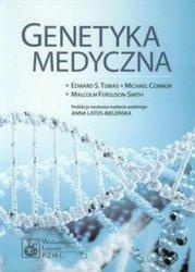 Genetyka medyczna E. Tobias