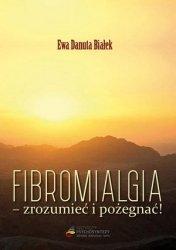 Fibromialgia Zrozumieć i pożegnać