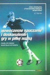 Nowoczesne nauczanie i doskonalenie gry w piłkę nożną