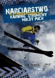 Narciarstwo dla zaawansowanych Karwing stromizny muldy puch