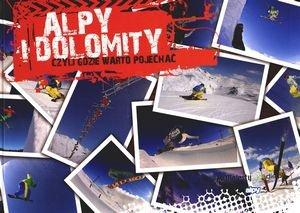 Alpy i Dolomity czyli gdzie warto jechać?