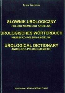 Słownik urologiczny polsko-niemiecko-angielski