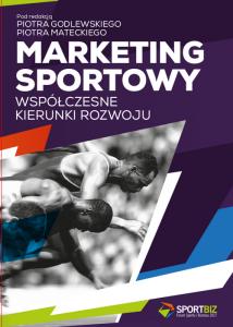 Marketing sportowy Współczesne kierunki rozwoju