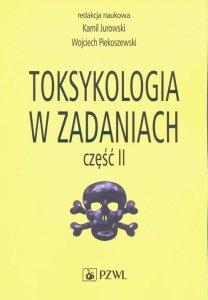 Toksykologia w zadaniach Część 2