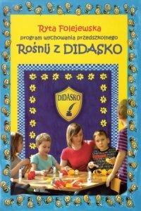 Rośnij z Didasko Program wychowania przedszkolnego