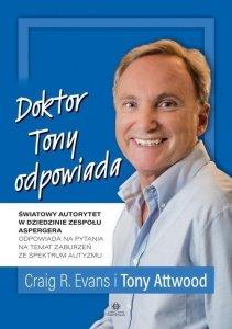 Doktor Tony odpowiada Światowy autorytet w dziedzinie zespołu Aspergera odpowiada na pytania na temat zaburzeń ze spektrum aspergera