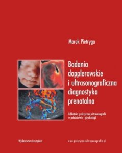 Badania dopplerowskie i ultrasonograficzna diagnostyka prenatalna