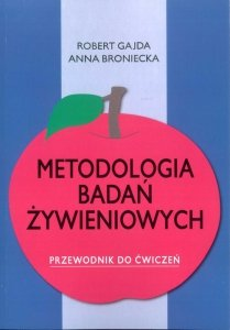 Metodologia badań żywieniowych Przewodnik do ćwiczeń