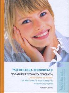 Psychologia komunikacji w gabinecie stomatologicznym +płyta DVD
