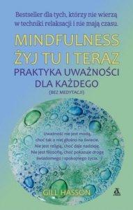 Mindfulness Żyj tu i teraz