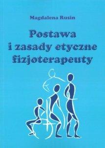 Postawa i zasady etyczne fizjoterapeuty