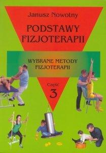 Podstawy fizjoterapii część 3 Wybrane metody fizjoterapii