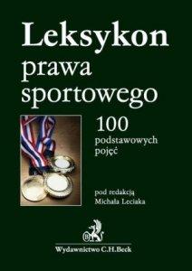 Leksykon prawa sportowego 100 podstawowych pojęć