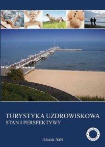 Turystyka uzdrowiskowa Stan i perspektywy