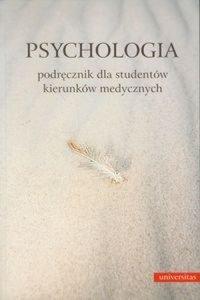 Psychologia Podręcznik dla studentów kierunków medycznych