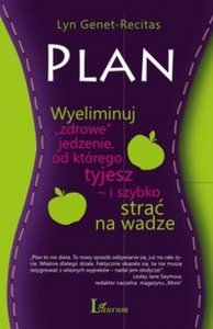 Plan Wyeliminuj zdrowe jedzenie od którego tyjesz  i szybko strać na wadze