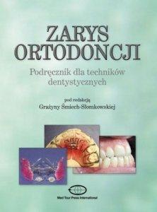 Zarys ortodoncji Podręcznik dla techników dentystycznych