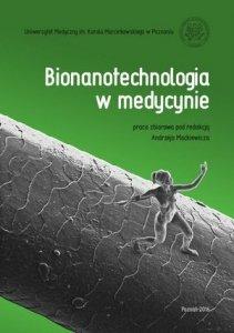 Bionanotechnologia w medycynie