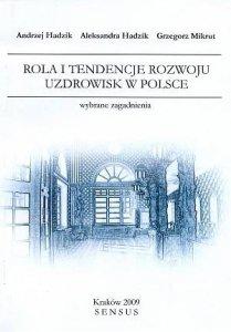 Rola i tendencje rozwoju uzdrowisk w Polsce