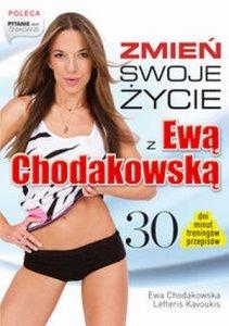 Zmień swoje życie z Ewą Chodakowską 30 dni minut treningów przepisów