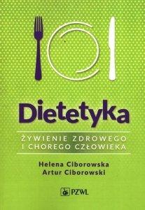 Dietetyka Żywienie zdrowego i chorego człowieka Wyd. 5