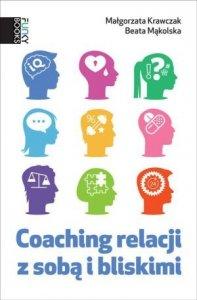 Coaching relacji z sobą i bliskimi