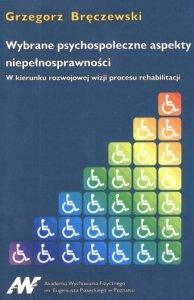 Wybrane psychospołeczne aspekty niepełnosprawności