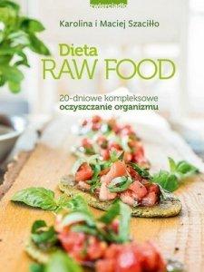 Dieta Raw Food 20-dniowe kompleksowe oczyszczanie organizmu