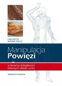 Manipulacja powięzi w leczeniu dolegliwości bólowych układu ruchu