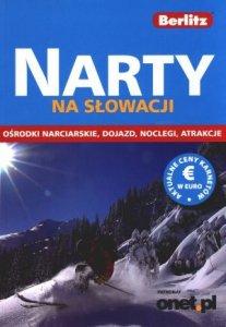 Narty na Słowacji Ośrodki narciarskie Dojazdy Noclegi Atrakcje