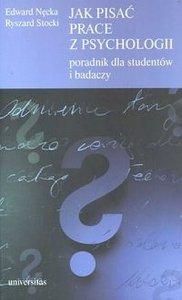 Jak pisać prace z psychologii Poradnik dla studentów i badaczy