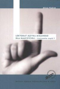 Lektorat języka miganego dla nauczycieli ćwiczenia część I