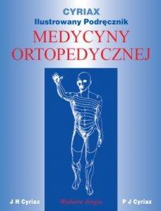 Cyriax Ilustrowany Podręcznik Medycyny Ortopedycznej
