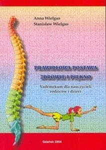 Prawidłowa postawa zdrowie i piękno Vademecum dla nauczycieli