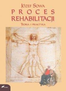 Proces rehabilitacji Teoria i praktyka