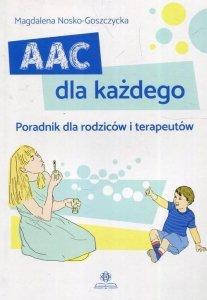 AAC dla każdego Poradnik dla rodziców i terapeutów