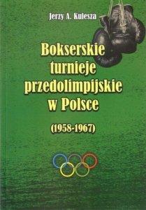 Bokserskie turnieje przedolimpijskie w Polsce 1958 1967