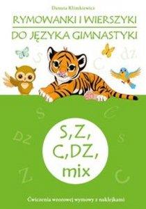 Rymowanki i wierszyki do języka gimnastyki S Z C DZ mix