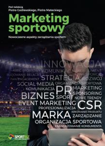 Marketing sportowy Nowoczesne aspekty zarządzania sportem