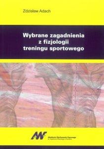 Wybrane zagadnienia z fizjologii treningu sportowego